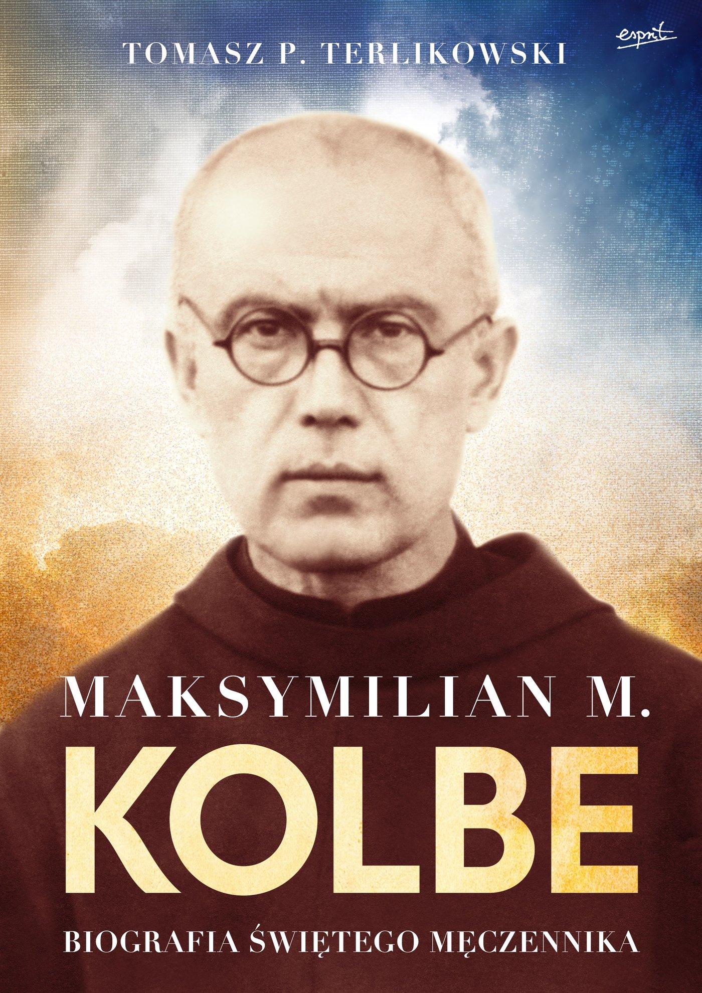 Maksymilian M. Kolbe - Ebook (Książka na Kindle) do pobrania w formacie MOBI