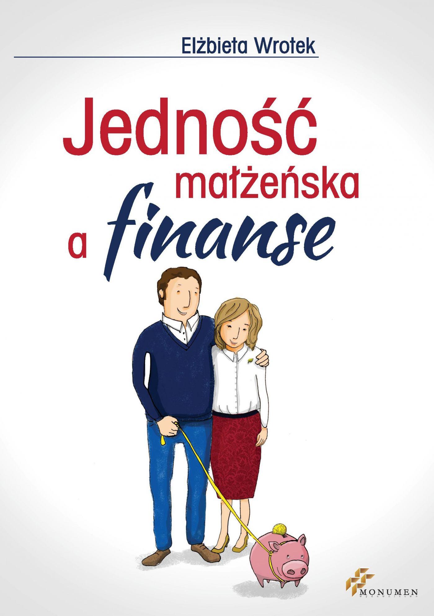 Jedność małżeńska a finanse - Ebook (Książka EPUB) do pobrania w formacie EPUB