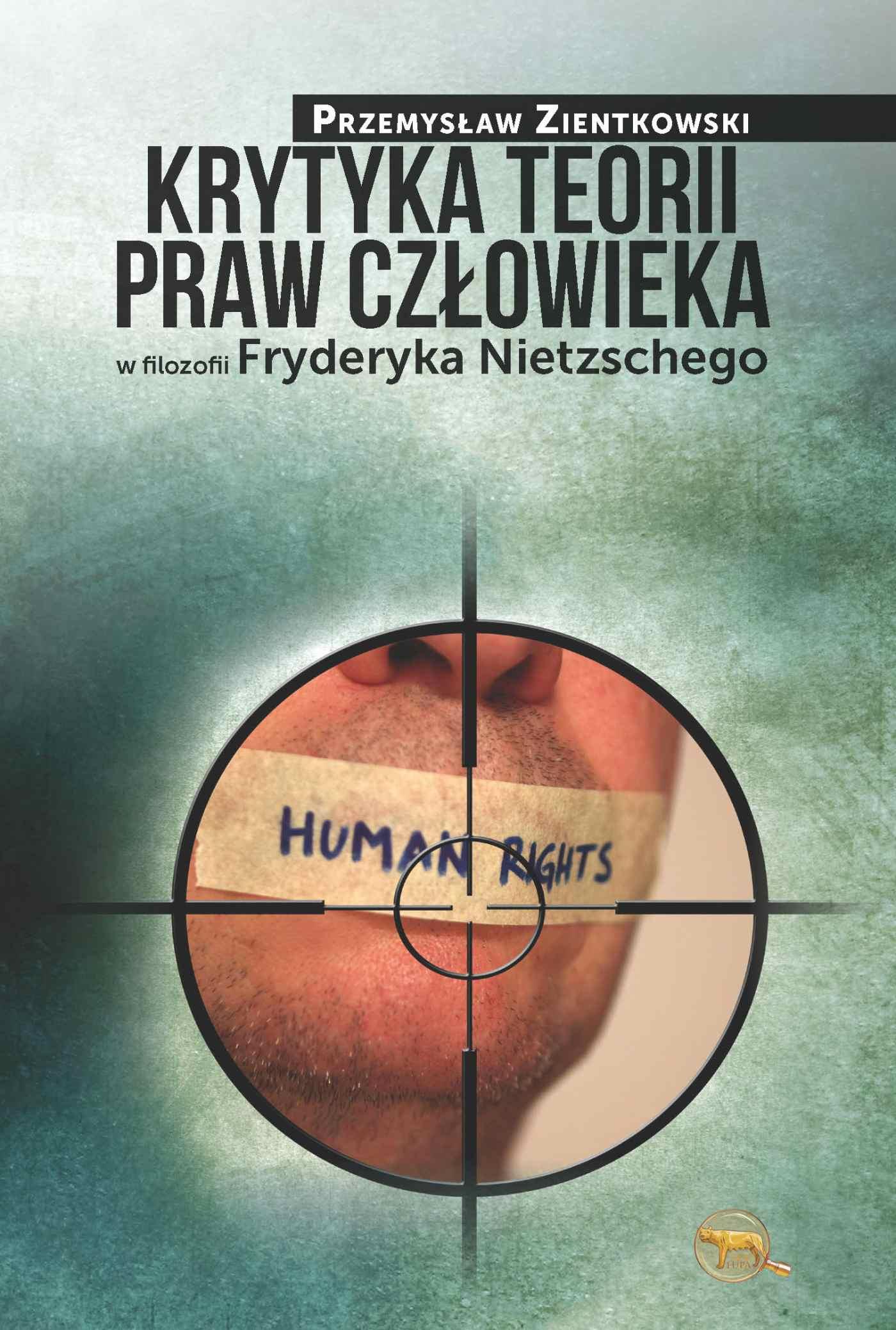 Krytyka teorii praw człowieka w filozofii Fryderyka Nietzschego - Ebook (Książka EPUB) do pobrania w formacie EPUB