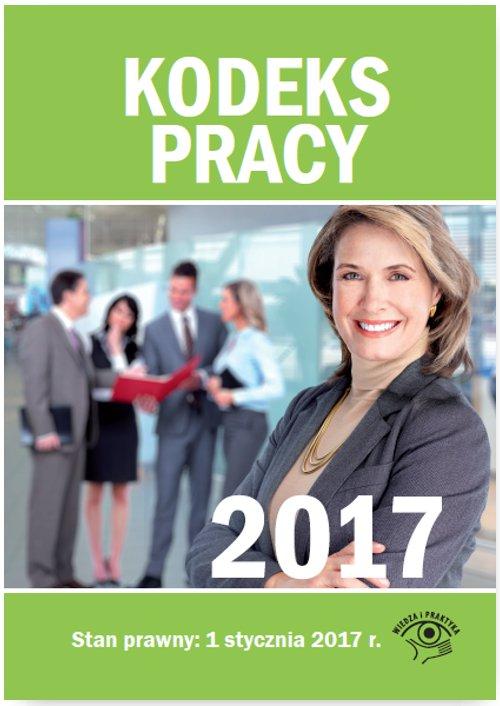Kodeks pracy 2017 - Ebook (Książka PDF) do pobrania w formacie PDF