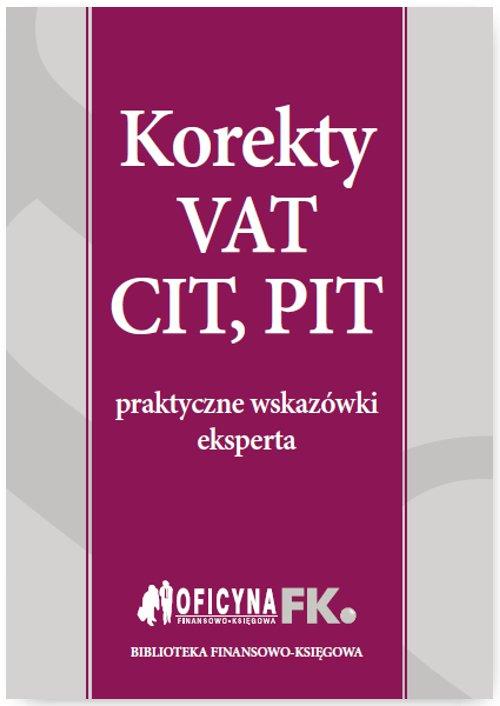 Korekty VAT, CIT, PIT - Ebook (Książka PDF) do pobrania w formacie PDF