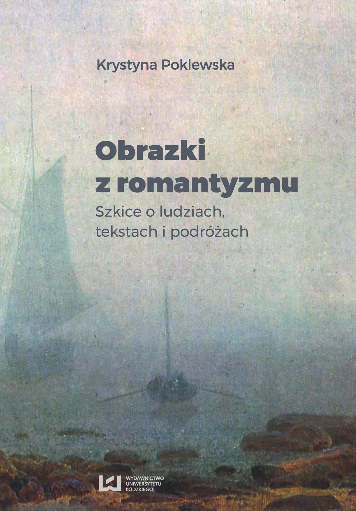 Obrazki z romantyzmu. Szkice o ludziach, tekstach i podróżach - Ebook (Książka PDF) do pobrania w formacie PDF