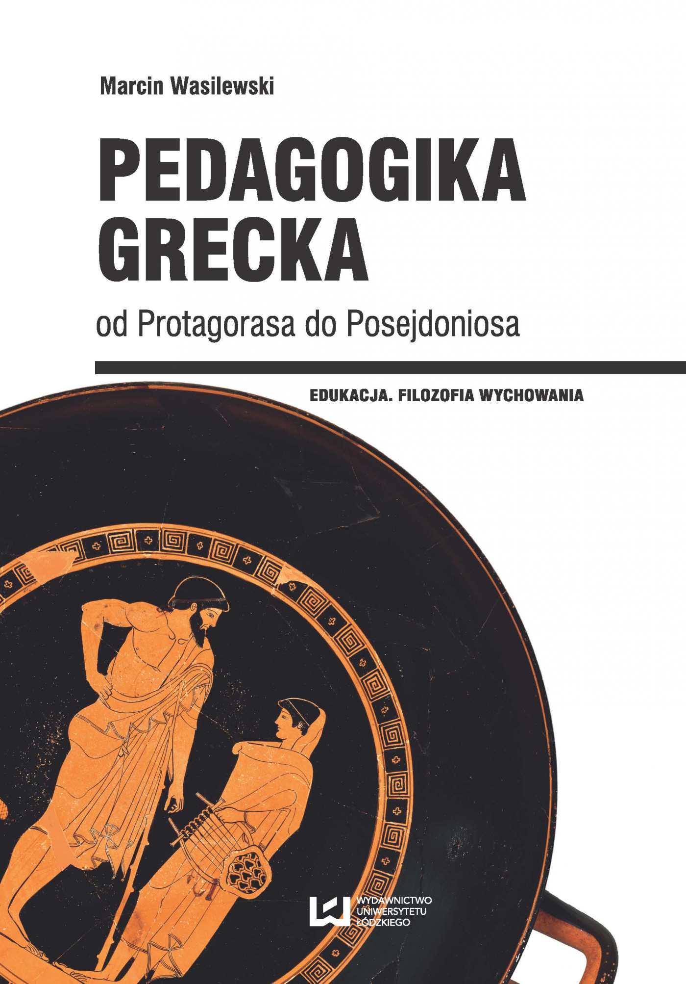 Pedagogika grecka od Protagorasa do Posejdoniosa - Ebook (Książka PDF) do pobrania w formacie PDF