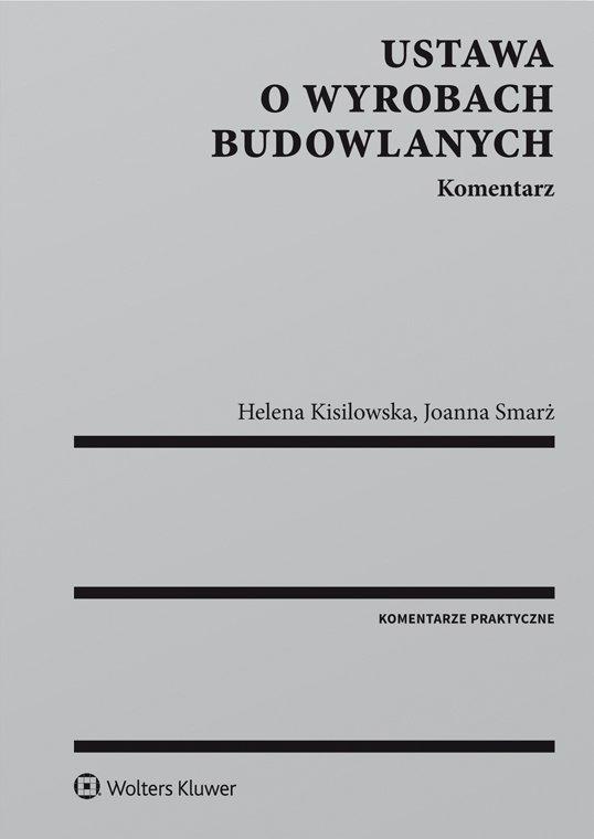 Ustawa o wyrobach budowlanych. Komentarz - Ebook (Książka PDF) do pobrania w formacie PDF