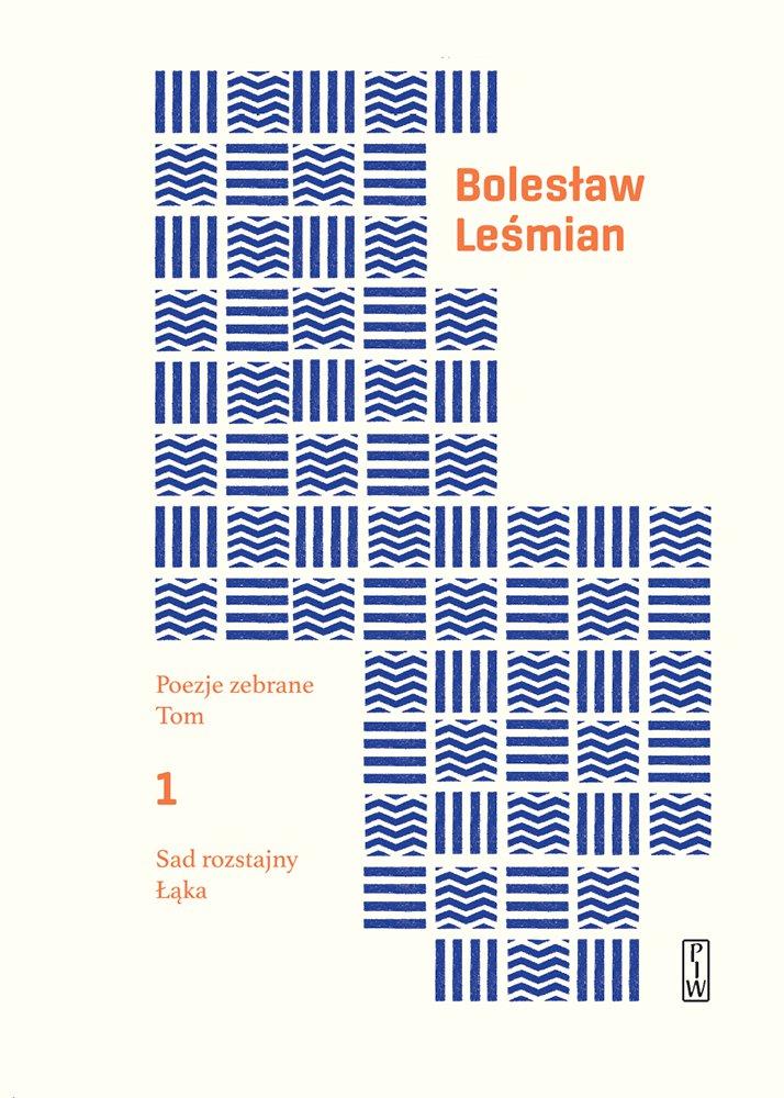 Poezje zebrane. Tom 1. Sad rozstajny. Łąka - Ebook (Książka EPUB) do pobrania w formacie EPUB