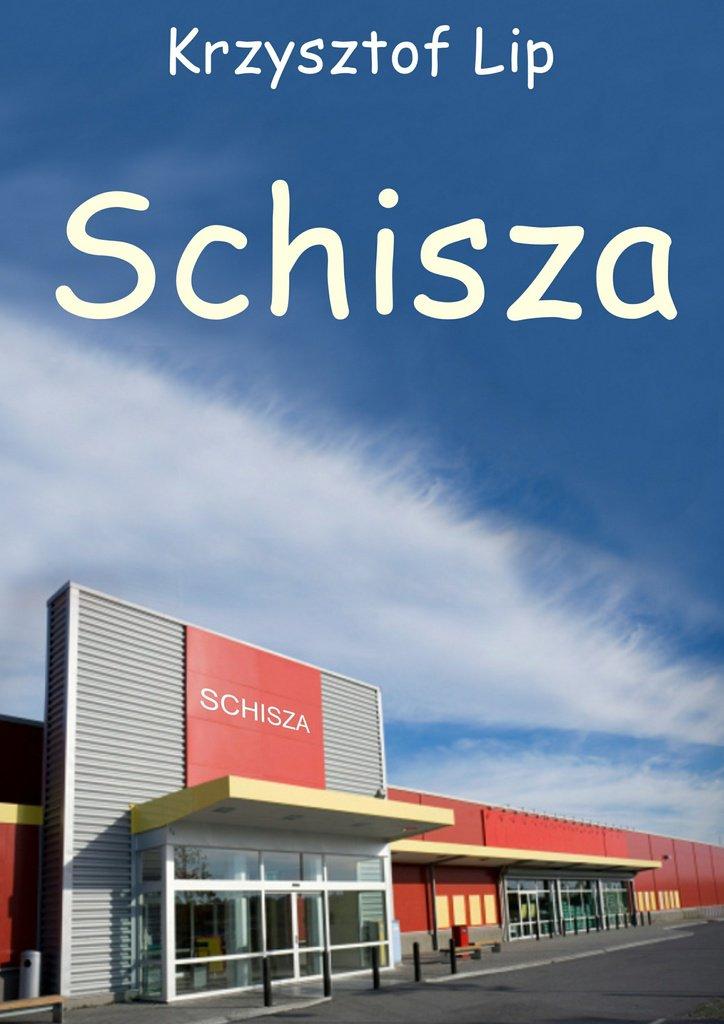 Schisza - Ebook (Książka na Kindle) do pobrania w formacie MOBI