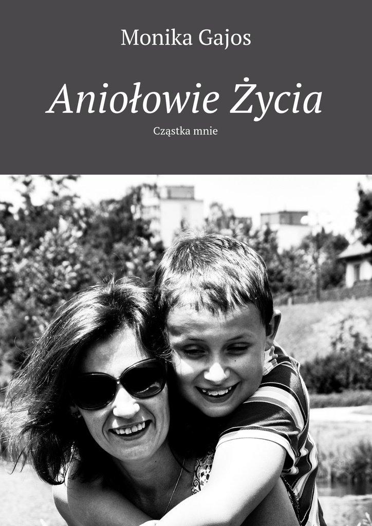 Aniołowie życia - Ebook (Książka na Kindle) do pobrania w formacie MOBI