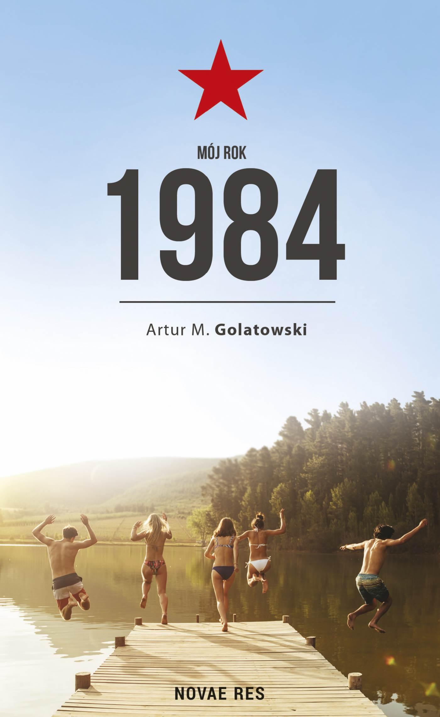 Mój rok 1984 - Ebook (Książka EPUB) do pobrania w formacie EPUB