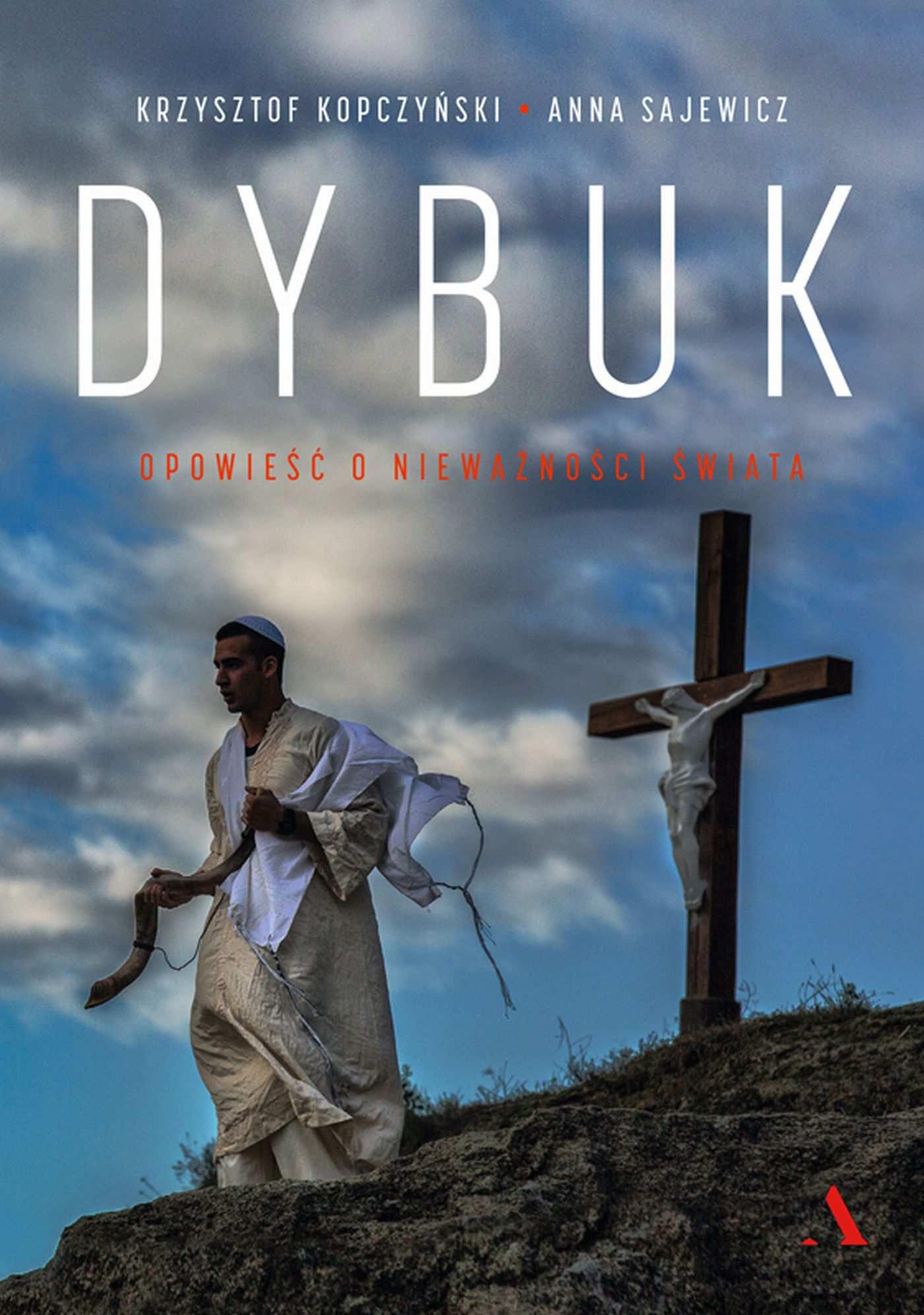 Dybuk. Opowieść o nieważności świata - Ebook (Książka na Kindle) do pobrania w formacie MOBI