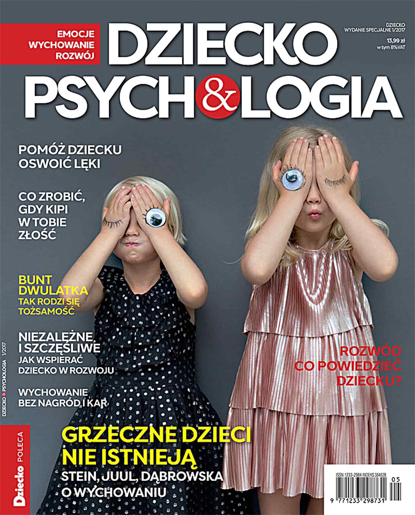 Dziecko & Psychologia. Dziecko. Wydanie Specjalne  1/2017 - Ebook (Książka PDF) do pobrania w formacie PDF