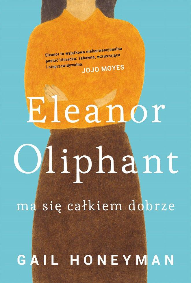 Eleanor Oliphant ma się całkiem dobrze - Ebook (Książka EPUB) do pobrania w formacie EPUB