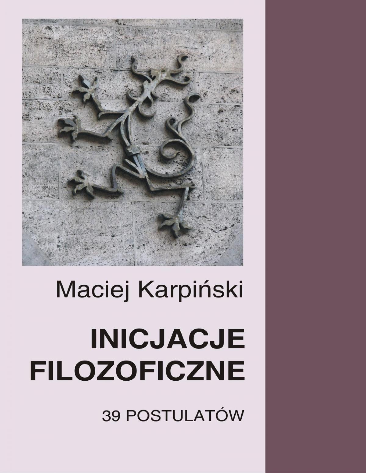 Inicjacje filozoficzne. 39 postulatów - Ebook (Książka PDF) do pobrania w formacie PDF