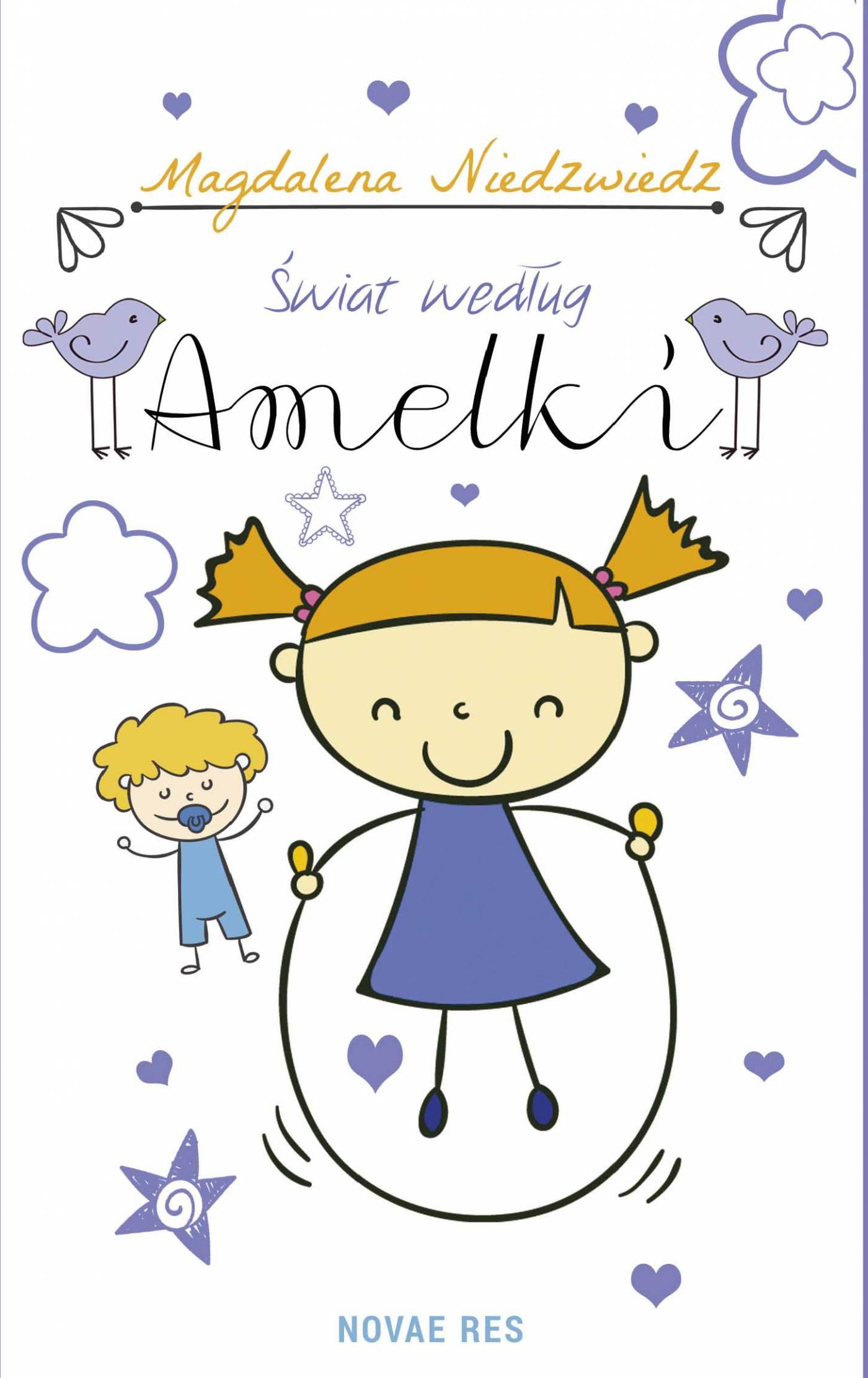 Świat według Amelki - Ebook (Książka EPUB) do pobrania w formacie EPUB