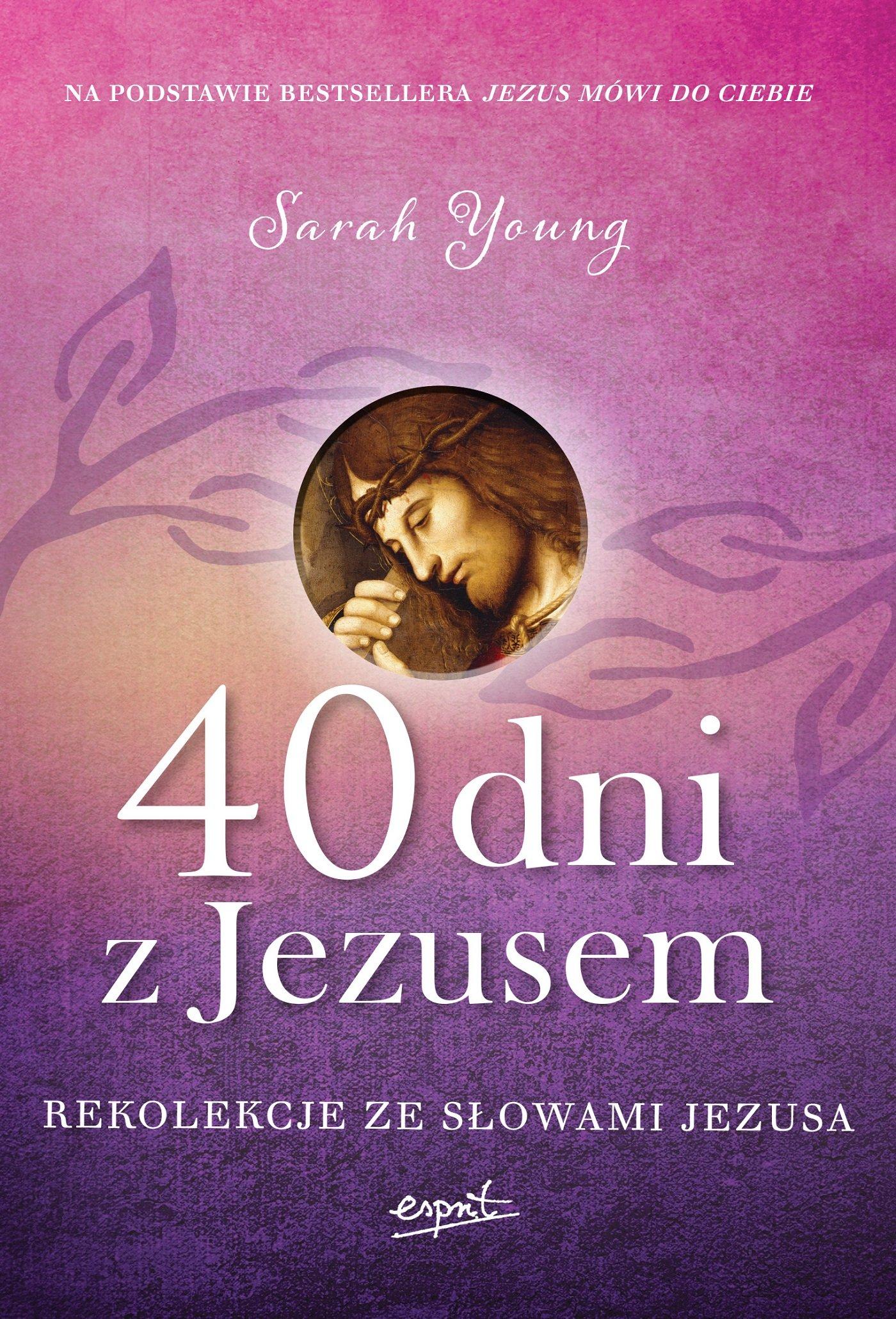 40 dni z Jezusem - Ebook (Książka na Kindle) do pobrania w formacie MOBI