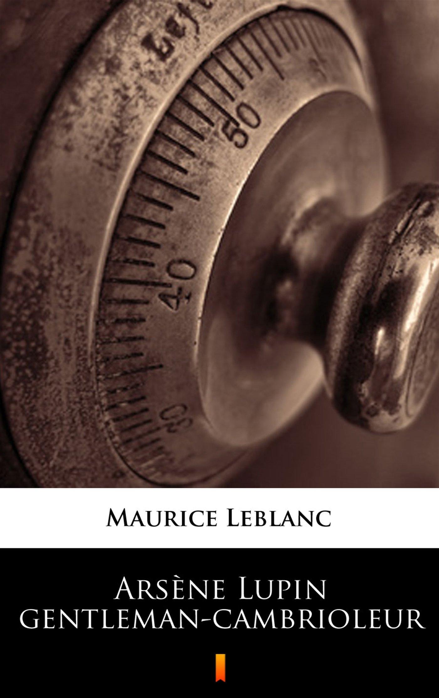 Arsene Lupin gentleman-cambrioleur - Ebook (Książka na Kindle) do pobrania w formacie MOBI