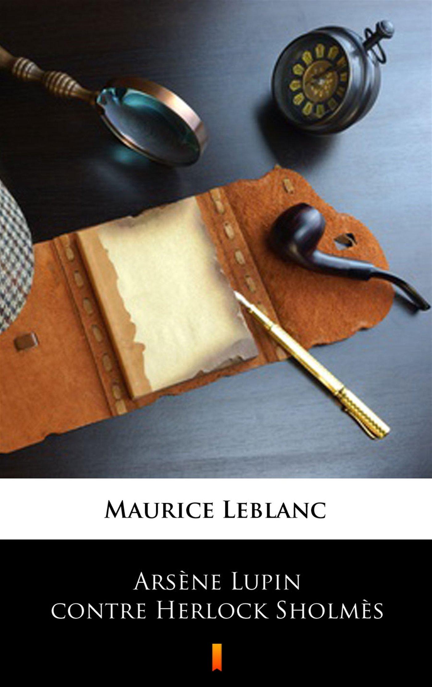 Arsene Lupin contre Herlock Sholmes - Ebook (Książka EPUB) do pobrania w formacie EPUB