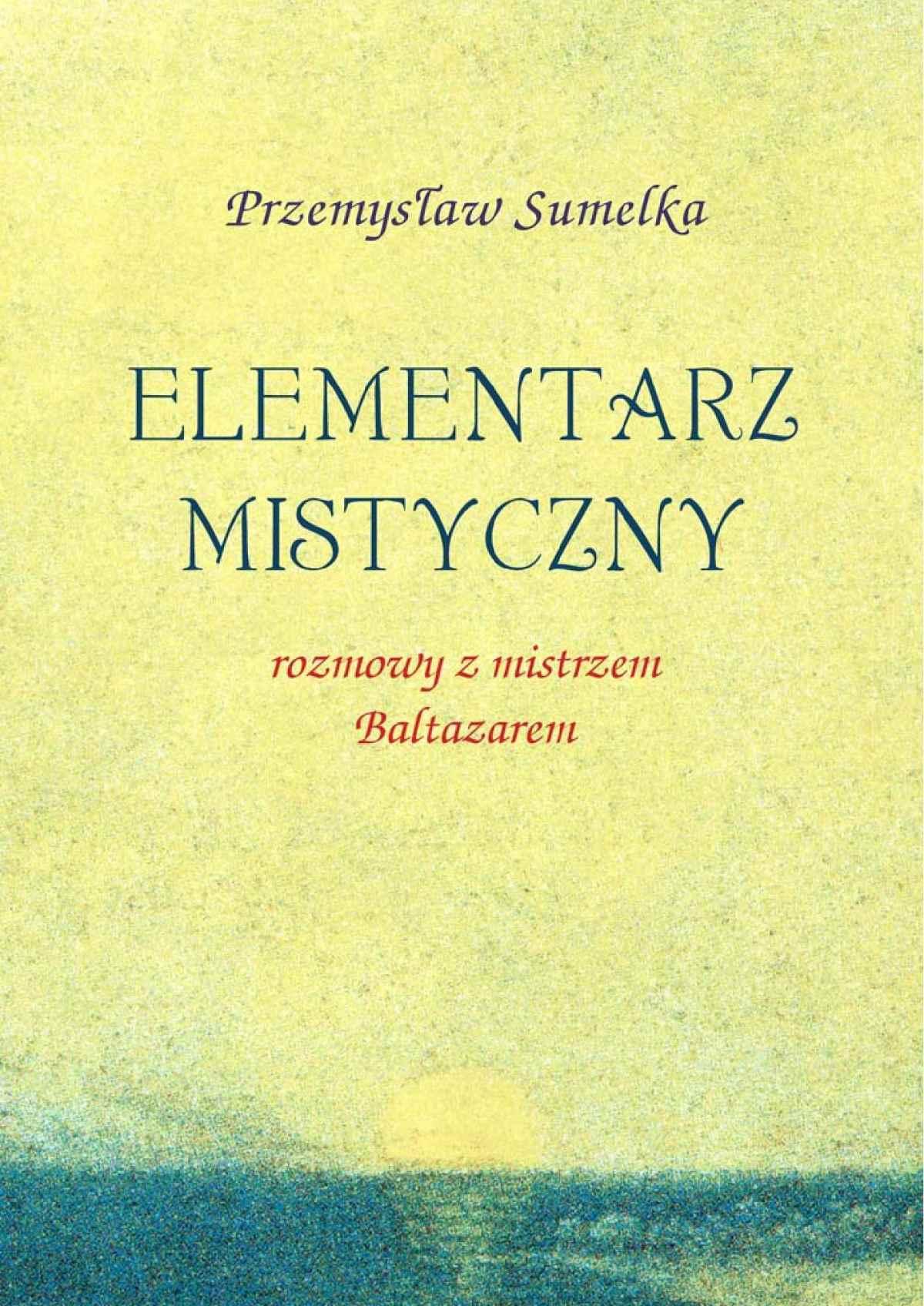 Elementarz mistyczny - Ebook (Książka PDF) do pobrania w formacie PDF