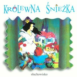 Królewna Śnieżka - Audiobook (Książka audio MP3) do pobrania w całości w archiwum ZIP