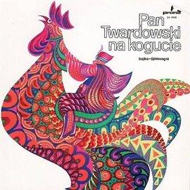 Pan Twardowski na kogucie - Audiobook (Książka audio MP3) do pobrania w całości w archiwum ZIP