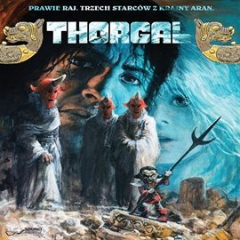 Thorgal prawie raj. Trzech starców z krainy Aran - Audiobook (Książka audio MP3) do pobrania w całości w archiwum ZIP