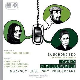 Wszyscy jesteśmy podejrzani - Audiobook (Książka audio MP3) do pobrania w całości w archiwum ZIP