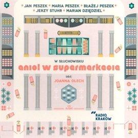 Anioł w supermarkecie - Audiobook (Książka audio MP3) do pobrania w całości w archiwum ZIP