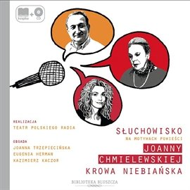 Krowa niebiańska - Audiobook (Książka audio MP3) do pobrania w całości w archiwum ZIP