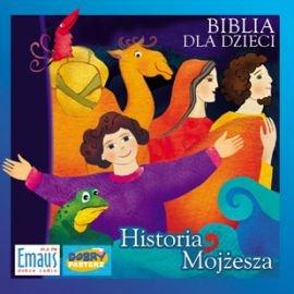Biblia dla dzieci. Historia Mojżesza - Audiobook (Książka audio MP3) do pobrania w całości w archiwum ZIP