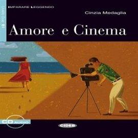 Amore e cinema - Audiobook (Książka audio MP3) do pobrania w całości w archiwum ZIP