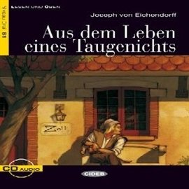 Aus dem Leben eines Taugenichts - Audiobook (Książka audio MP3) do pobrania w całości w archiwum ZIP