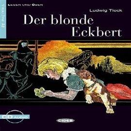 Der blonde Eckbert - Audiobook (Książka audio MP3) do pobrania w całości w archiwum ZIP