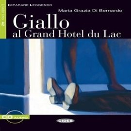 Giallo al Grand Hotel du Lac - Audiobook (Książka audio MP3) do pobrania w całości w archiwum ZIP
