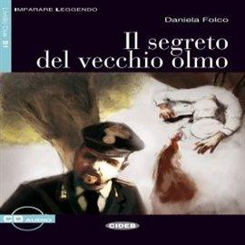 Il Segreto del vecchio olmo - Audiobook (Książka audio MP3) do pobrania w całości w archiwum ZIP