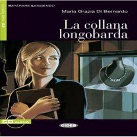 La Collana longobarda - Audiobook (Książka audio MP3) do pobrania w całości w archiwum ZIP