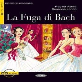 La Fuga di Bach - Audiobook (Książka audio MP3) do pobrania w całości w archiwum ZIP