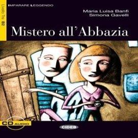 Mistero all'Abbazia - Audiobook (Książka audio MP3) do pobrania w całości w archiwum ZIP