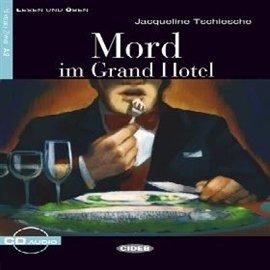 Mord im Grand Hotel - Audiobook (Książka audio MP3) do pobrania w całości w archiwum ZIP