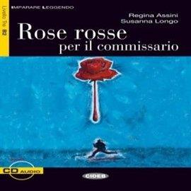 Rose rosse per il commissario - Audiobook (Książka audio MP3) do pobrania w całości w archiwum ZIP