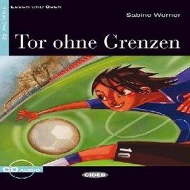 Tor ohne Grenzen - Audiobook (Książka audio MP3) do pobrania w całości w archiwum ZIP