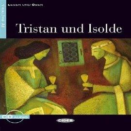 Tristan und Isolde - Audiobook (Książka audio MP3) do pobrania w całości w archiwum ZIP