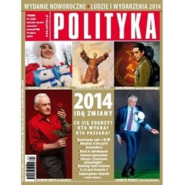 AudioPolityka Nr 01 z 27 grudnia 2013 - wydanie noworoczne: Ludzie i wydarzenia 2014 - Audiobook (Książka audio MP3) do pobrania w całości w archiwum ZIP