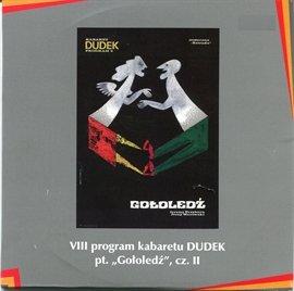"""""""Gołoledź"""" cz.II Kabaret DUDEK - Audiobook (Książka audio MP3) do pobrania w całości w archiwum ZIP"""