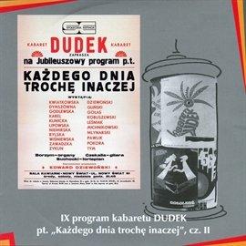 """""""Każdego dnia trochę inaczej"""" cz.II Kabaret DUDEK - Audiobook (Książka audio MP3) do pobrania w całości w archiwum ZIP"""