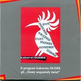 """""""Nowy wspaniały świat"""" Kabaret DUDEK - Audiobook (Książka audio MP3) do pobrania w całości w archiwum ZIP"""