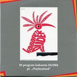 """""""Playboyland"""" Kabaret DUDEK - Audiobook (Książka audio MP3) do pobrania w całości w archiwum ZIP"""