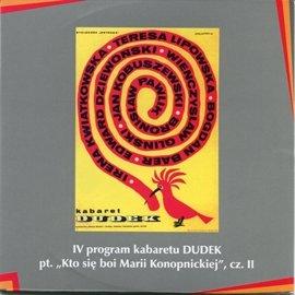 """""""Kto się boi Marii Konopnickiej"""" cz.II Kabaret Dudek - Audiobook (Książka audio MP3) do pobrania w całości w archiwum ZIP"""