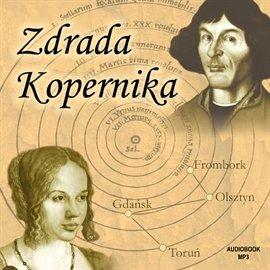 Zdrada Kopernika - Audiobook (Książka audio MP3) do pobrania w całości w archiwum ZIP