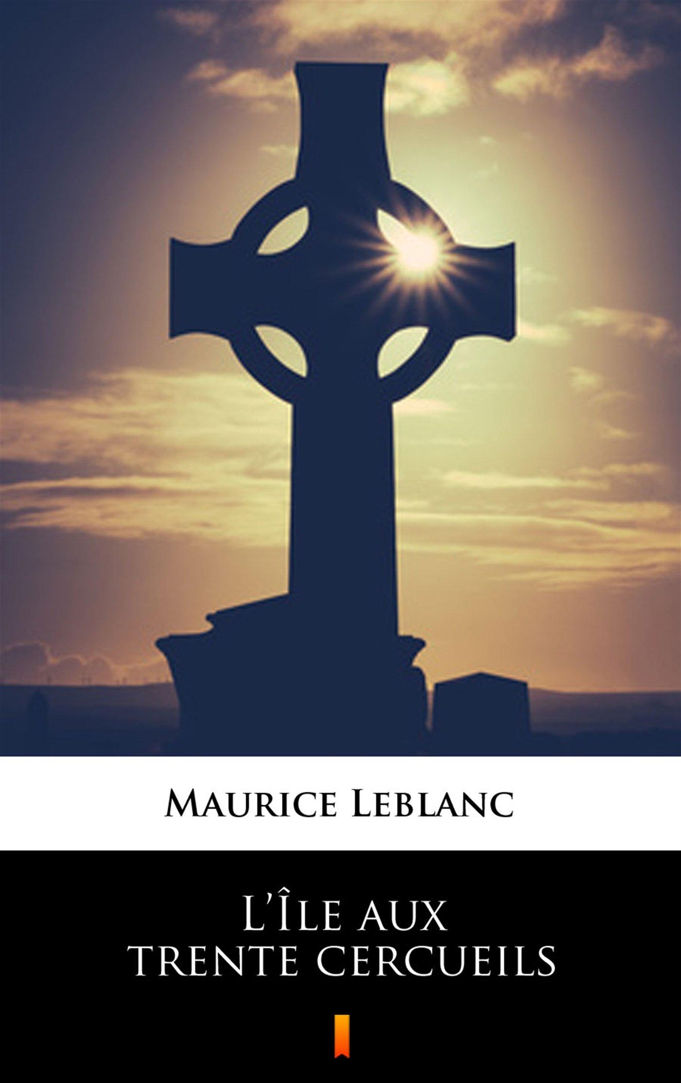L Ile aux trente cercueils - Ebook (Książka na Kindle) do pobrania w formacie MOBI
