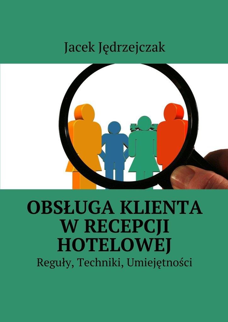 Obsługa klienta wrecepcji hotelowej - Ebook (Książka na Kindle) do pobrania w formacie MOBI