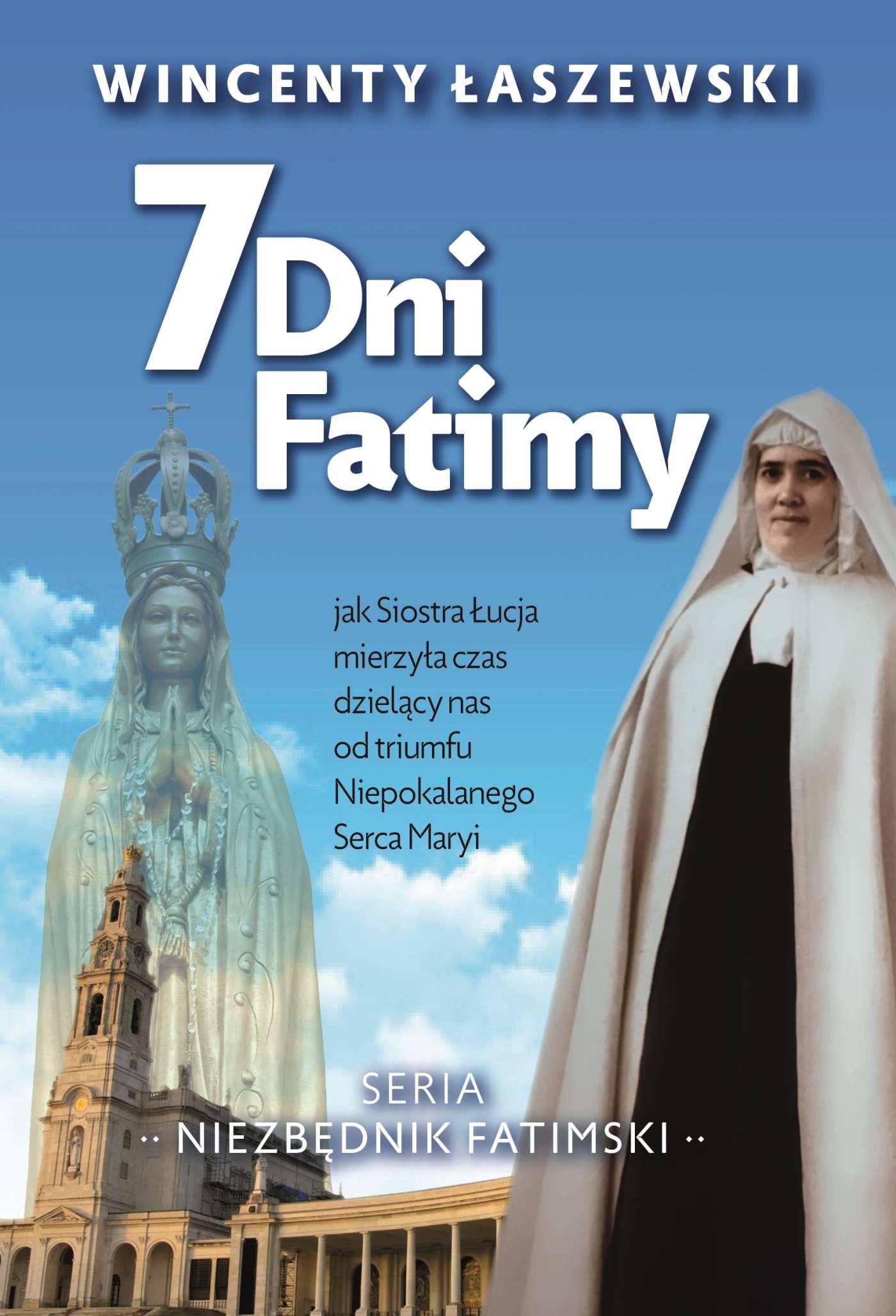 7 dni Fatimy - Ebook (Książka na Kindle) do pobrania w formacie MOBI